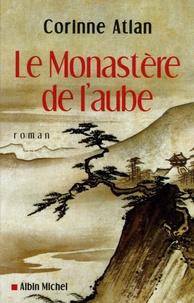 Corinne Atlan - Le Monastère de l'aube.