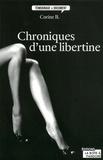 Corinne B - Chroniques d'une libertine.