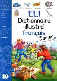 ELI dictionnaire illustré français Junior - Corinne Baldovini | Showmesound.org