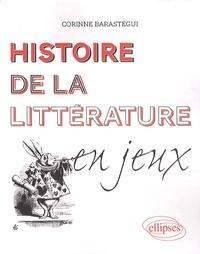 Corinne Barastégui - Histoire de la littérature en jeux.