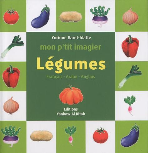 Corinne Baret-Idatte - Légumes - Français-Arabe-Anglais.