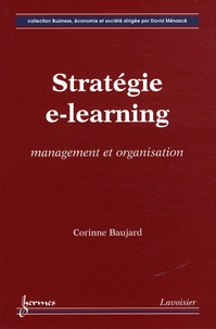 Corinne Baujard - Stratégie e-learning - Management et organisation.