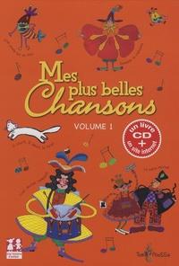 Corinne Bittler - Mes plus belles chansons - Tome 1. 1 CD audio