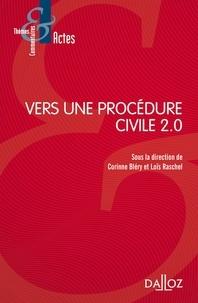 Corinne Bléry et Loïs Raschel - Vers une procédure civile 2.0.