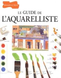 Histoiresdenlire.be Le guide de l'aquarelliste Image
