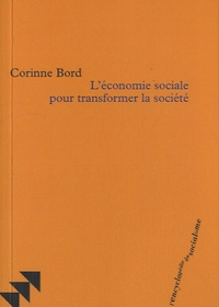 Corinne Bord - L'économie sociale pour transformer la société.