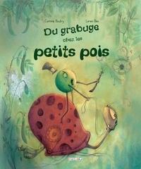 Corinne Boutry et Loren Bes - Du grabuge chez les petits pois.