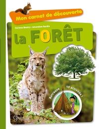 Corinne Boutry et Amandine Gardie - La forêt.