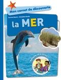 Corinne Boutry et Amandine Gardie - La mer.