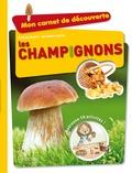 Corinne Boutry et Amandine Gardie - Les champignons.