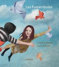 Corinne Boutry et Daria Petrilli - Les funambules.