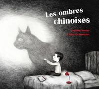 Corinne Boutry et Fanny Desrumaux - Les ombres chinoises.