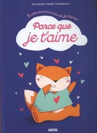 Corinne Boutry et  Clerpée - Parce que je t'aime - 6 jolies animations pour dire je t'aime !.