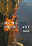 Corinne Bussi-Copin et Mélody Franceschi - Exploiter les produits de la mer.