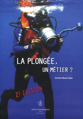 Corinne Bussi-Copin - La plongée, un métier ?.