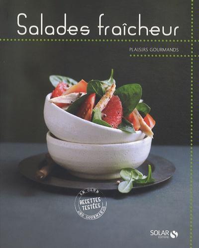 Corinne Cesano et Véronique Chanson - Salades fraîcheur.