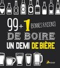 Corinne Chesne - 99 + 1 (bonnes raisons) de boire un demi de bière.