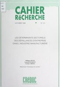 Corinne Chessa et Philippe Moati - Les déterminants sectoriels des défaillances d'entreprise dans l'industrie manufacturière.