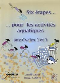 Six étapes... pour les activités aquatiques - Aux cycles 2 et 3.pdf