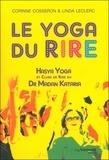 Corinne Cosseron et Linda Leclerc - Le yoga du rire - Hasya yoga et clubs de rire du Dr Madan Kataria.