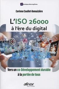 Corinne Coullet-Demaizière - L'ISO 26000 à l'heure du digital - Vers un co-développement durable à la portée de tous.