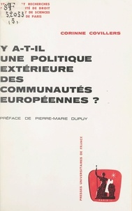 Corinne Covillers et  Université de droit, d'économi - Y a-t-il une politique extérieure des communautés européennes ?.