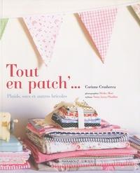 Corinne Crasbercu - Tout en patch'... - Plaids, sacs et autres bricoles.