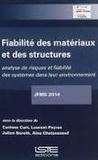 Corinne Curt et Laurent Peyras - Fiabilité des matériaux et des structures : analyse de risques et fiabilité des systèmes dans leur environnement.