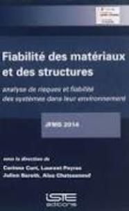Accentsonline.fr Fiabilité des matériaux et des structures : analyse de risques et fiabilité des systèmes dans leur environnement Image