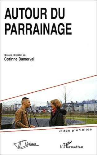Corinne Damerval et  Collectif - Autour du parrainage.