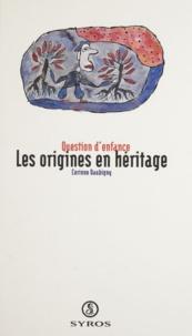 Corinne Daubigny - Les origines en héritage.