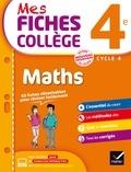 Corinne de Reggi et Marie Brigitte Goiffon-Jacquemont - Mes fiches collège maths 4e cycle 4.