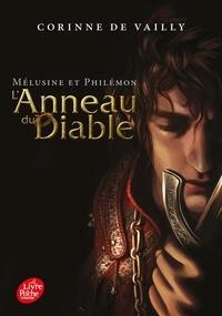 Corinne de Vailly - L'anneau du diable Tome 1 : Mélusine et Philémon.
