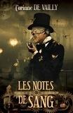 Corinne De Vailly - Les notes de sang.