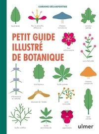 Corinne Décarpentrie - Petit guide illustré de botanique.