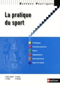 Corinne Dècle-Lacoste et Gérard Alezra - La pratique du sport.