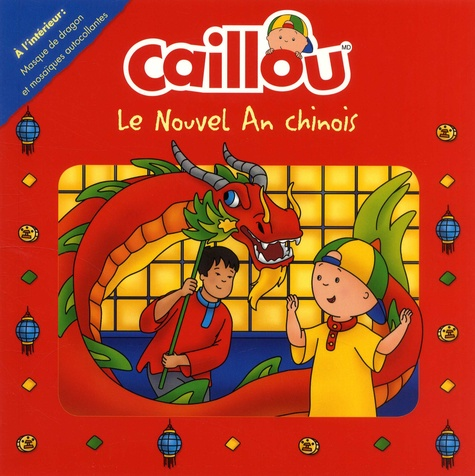 Caillou  Le nouvel an chinois