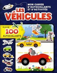 Corinne Delporte et Annie Sechao - Les véhicules - Mon cahier d'autocollants et d'activités. Avec plus de 100 autocollants.