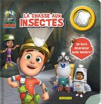 Corinne Delporte - Ranger Rob - La chasse aux insectes.