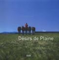 Corinne Demaizière et Marie-Clotilde Meillerand - Désirs de Plaine - Histoire du parc industriel de la plaine de l'Ain.