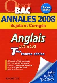 Corinne Denis - Anglais LV1-LV2 Tles toutes séries - Annales 2008.