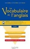 Corinne Denis et Annie Sussel - Le vocabulaire de l'anglais.