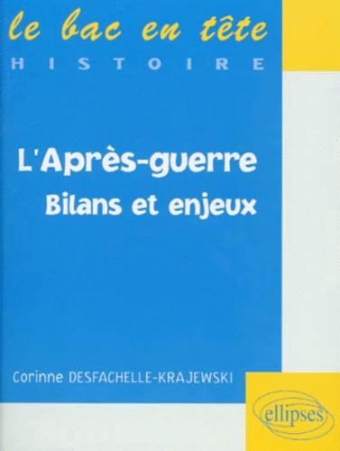 Corinne Desfachelle-Krajewski - L'après-guerre - Bilans et enjeux.