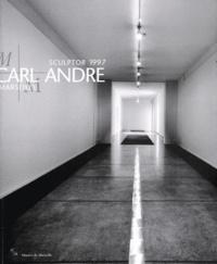 Corinne Diserens et Véronique Legrand - Sculptor 1997 Carl Andre - Musée Cantini, Exposition du 4 juillet au 21 septembre 1997.