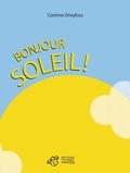 Corinne Dreyfuss - Bonjour soleil !.