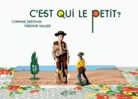 Corinne Dreyfuss et Virginie Vallier - C'est qui le petit ?.