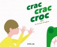 Corinne Dreyfuss - Crac crac croc.