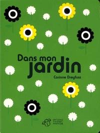 Corinne Dreyfuss - Dans mon jardin.