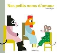Corinne Dreyfuss - Nos petits noms d'amour.