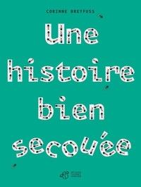 Corinne Dreyfuss - Une histoire bien secouée.